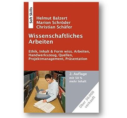 """Buchbesprechung zum """"Balzert"""": Wissenschaftliches Arbeiten"""