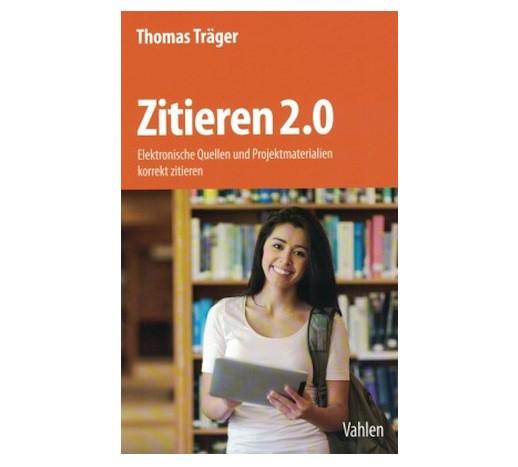Träger, Thomas: Zitieren 2.0